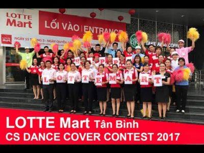 LOTTE Mart Tân Bình - CS DANCE COVER CONTEST 2017