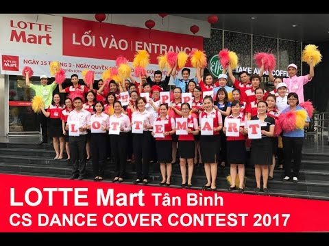 LOTTE Mart Tân Bình - CS DANCE COVER CONTEST 2017