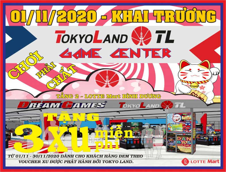 GRAND OPENING TOKYO LAND- GAME CENTER
