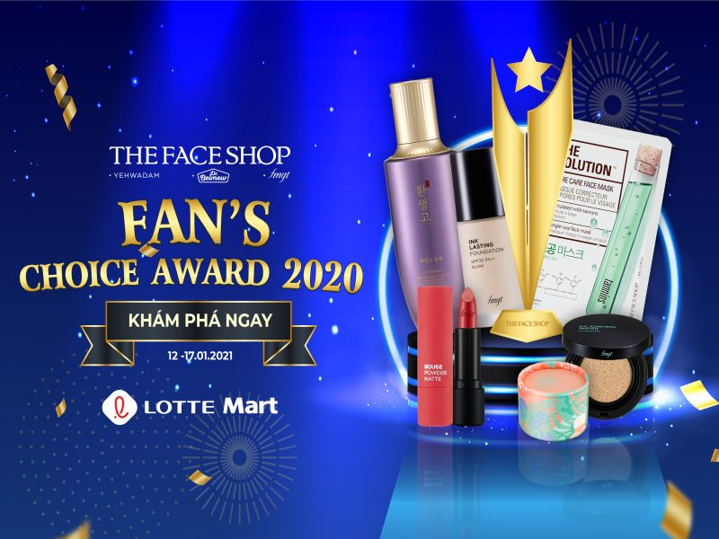 Trải nghiệm ngay TOP HIT của THEFACESHOP Fan's Choice Awards 2020!