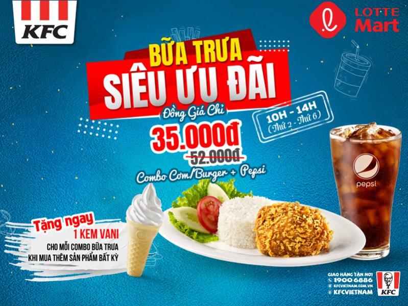 BỮA TRƯA SIÊU ƯU ĐÃI TỪ KFC